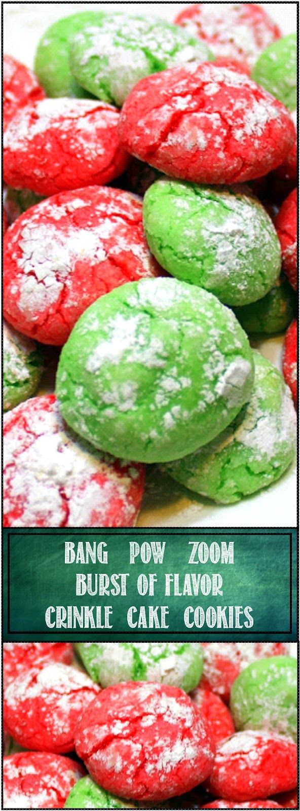 BANG - POW - ZOOM Burst of Flavor CRINKLE COOKIE These are called BANG POW ZOOM Burst cookies for a reason... There is a secret ingredient (easy to find) added that makes each bite BURST with extra flavor. No Boring cake cookie, the secret colors them (no food coloring needed) and makes each color a distinctive flavor (red = Raspberry and Green = Lime. BUT these are just about the EASIEST COOKIE to DIY BAKE. Only a handful of ingredients, wonderful look and presentation