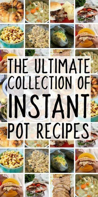 Die ultimative Sammlung von Instant-Pot-Rezepten – Die besten Rezepte für den Instapot-E …   – Yummy