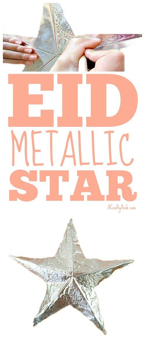 A Crafty Arab: Eid Metallic Star {Tutorial}. I came across this star in a book. My daughter had never worked with aluminum foil, so we decided to give it a try to create a Eid star decor.  For this project, we actually used a foil that is an embossing foil, and not the type that you have in your kitchen. It …