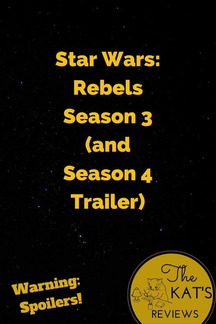 Here's my review of the third season of Star Wars:Rebels & Season 4 trailer.