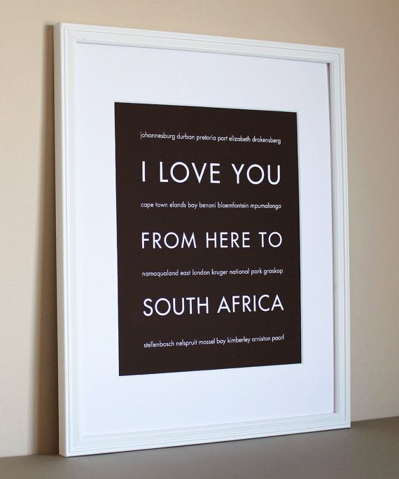 Africa Travel Art, I Love You From Here To South Africa, 8x10, Choose Color, Unframed. $20.00, via Etsy.: Force Military, Africa Typography, South African, Travel Art, Military Art, Travel Poster, Military Life, Typography Art, Africa Travel