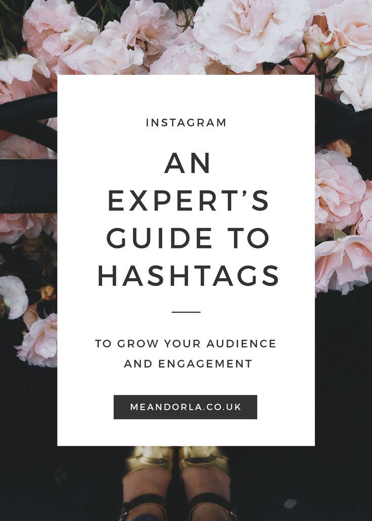 Instagram hashtags - a guide by Me & Orla