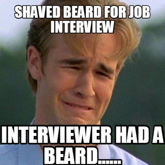 Shaved Beard For Job Interview.  Interviewer Had A Beard.......  #StayStrong & #DontShave From Beardoholic.com