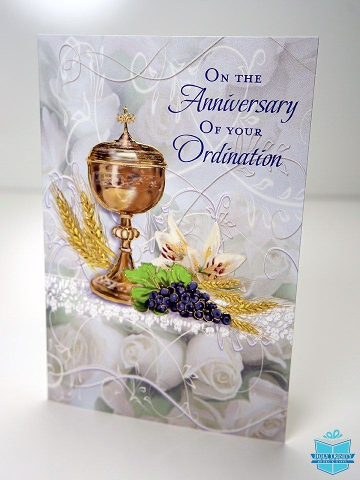 Celebrating The Anniversary Of Your Priesthood Card Anniversary Cards Anniversary Greetings Ordination