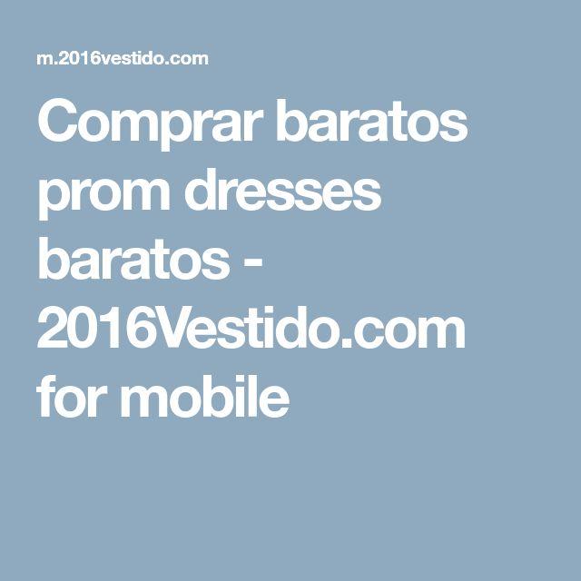 Comprar baratos prom dresses baratos - 2016Vestido.com for mobile