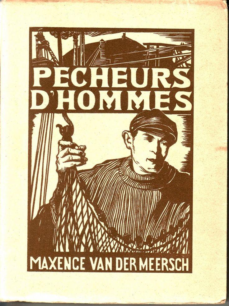 Maxence Van der Meersch (1907-1951) - Pêcheurs d'hommes