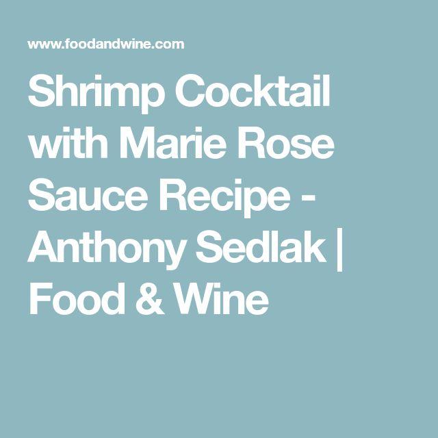 Shrimp Cocktail with Marie Rose Sauce Recipe - Anthony Sedlak   Food & Wine