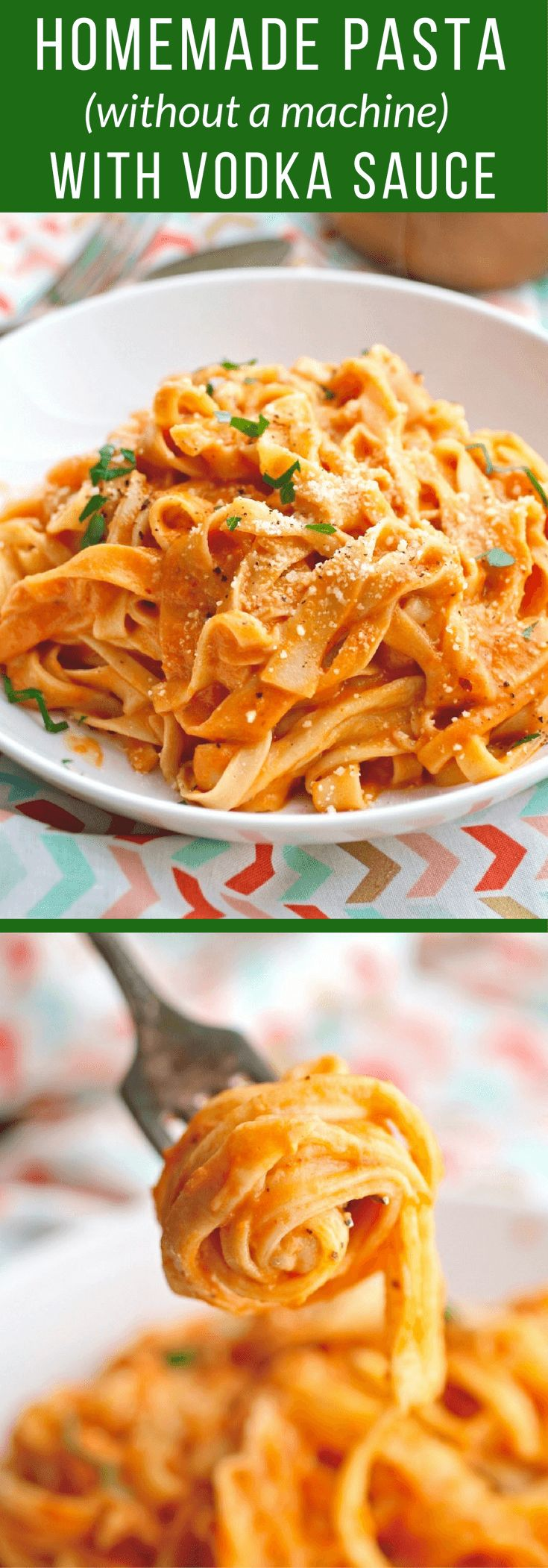 It's a treat to make Homemade Pasta (without a machine) with Vodka Sauce!