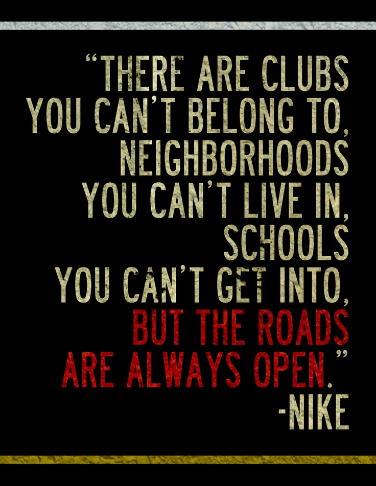 111 Best NIKE QUOTES Images On Pinterest