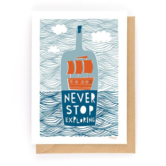 Never Stop Exploring - Greeting Card (2-35C)