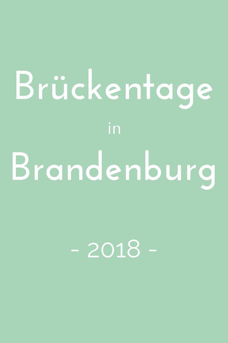 Brückentage nutzen, um ein paar Tage länger frei zu haben? Wie das geht, verrät der Brückentagekalender 2018 für Brandenburg