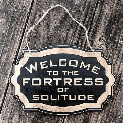 Welcome to the Fortress of Solitude - Black Door Sign $14.99