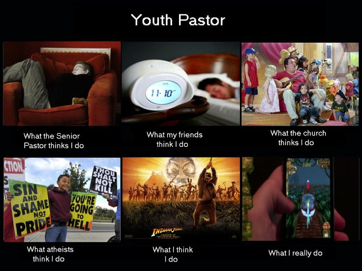 Youth Pastor - Perception VS Reality- /i love these! @Kristine Balcom-reed-Valerie Randall