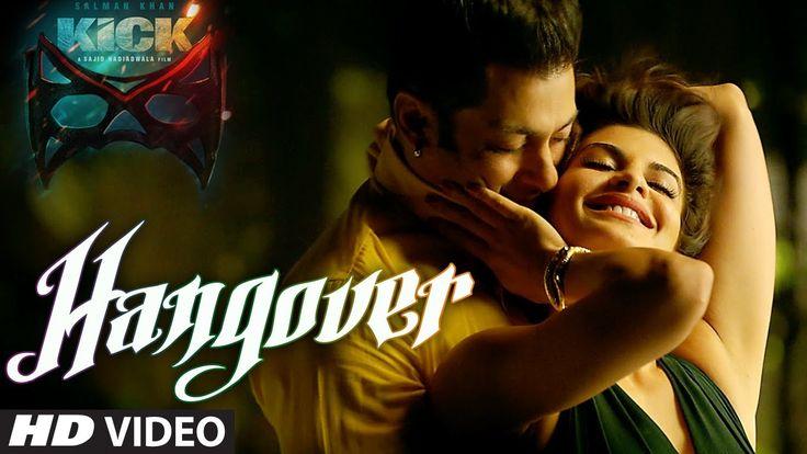 KICK: Hangover Video Song   Salman Khan, Jacqueline Fernandez   Meet Bro...