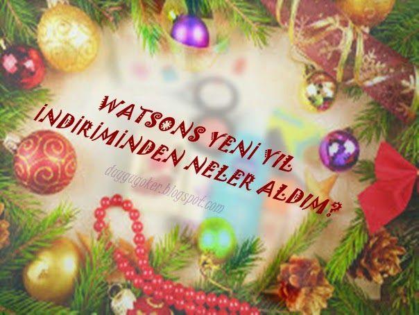 WATSONS YENİ YIL İNDİRİMİNDEN NELER ALDIM? blogta :) Yarın indirimin son günü, Watsons'a bakmadan yeni yıla girmeyin derim