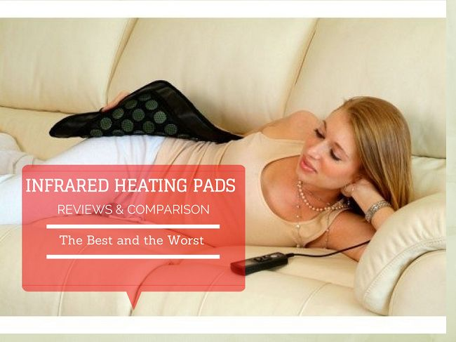 Infrared Heating Pad Reviews (2014) – The Best, the Worst & bottom line