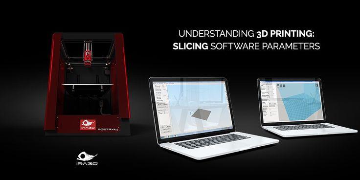 I parametri comuni dei software di stampa 3D: capire i software di slicing