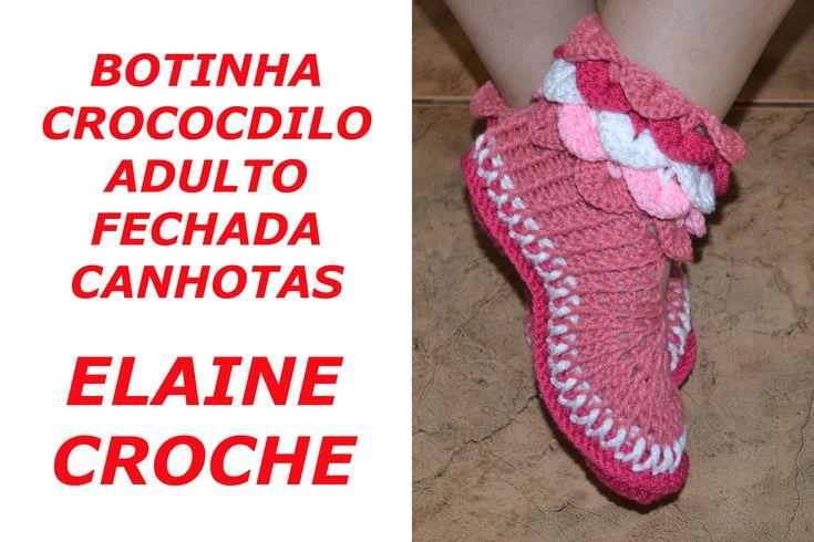 CROCHE PARA CANHOTOS - LEFT HANDED CROCHET - BOTINHA CROCODILO ADULTO FE...