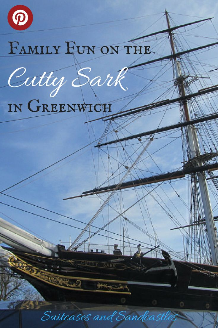 Family Fun on the Cutty Sark, what makes the historic Cutty Sark such a great day out with kids, what to do in Greenwich, best things to do in London with kids, historic ships in London,