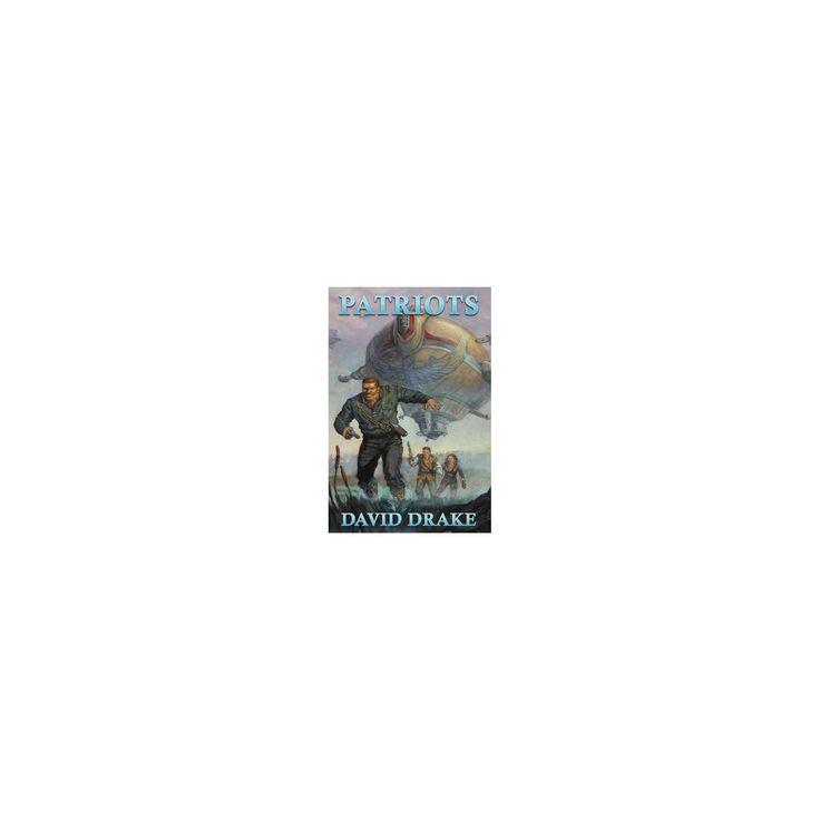 Patriots (Reissue) (Paperback) (David Drake)