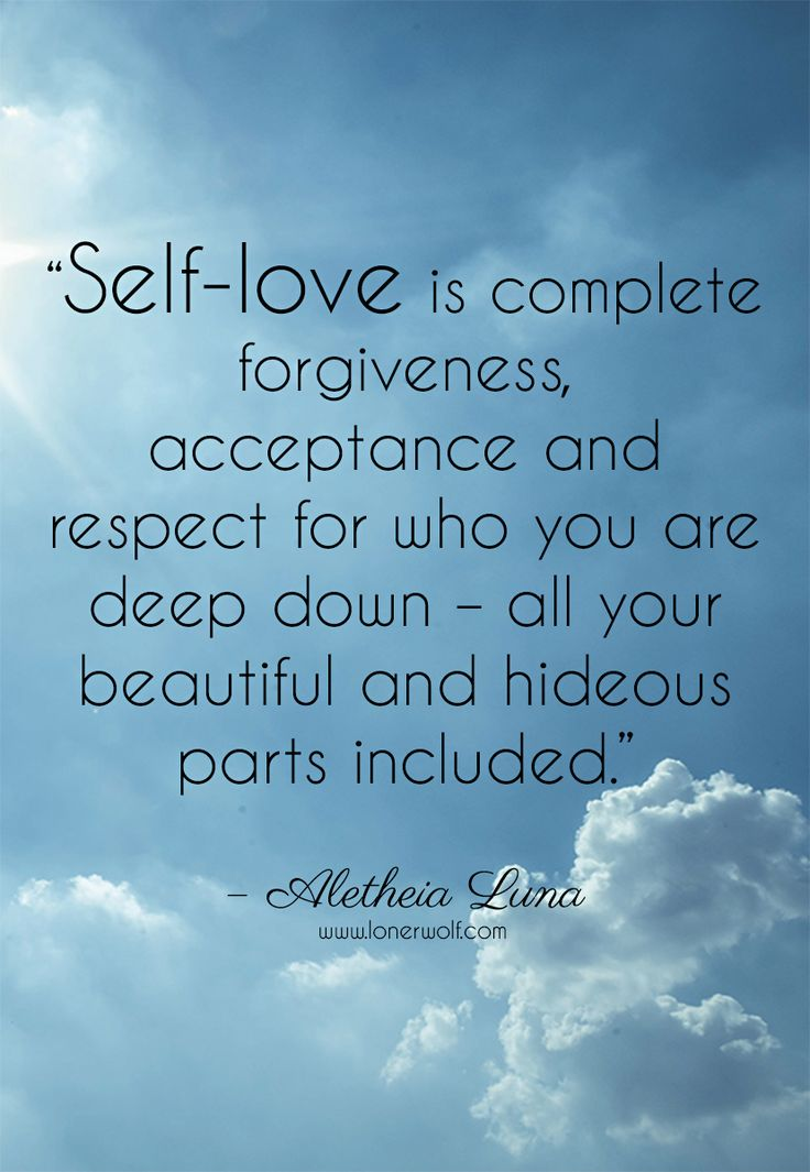 """Self-love runs deeper than just feeling """"good"""" about yourself ..."""