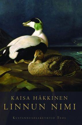 Linnun nimi | Kaisa Häkkinen | teos.fi