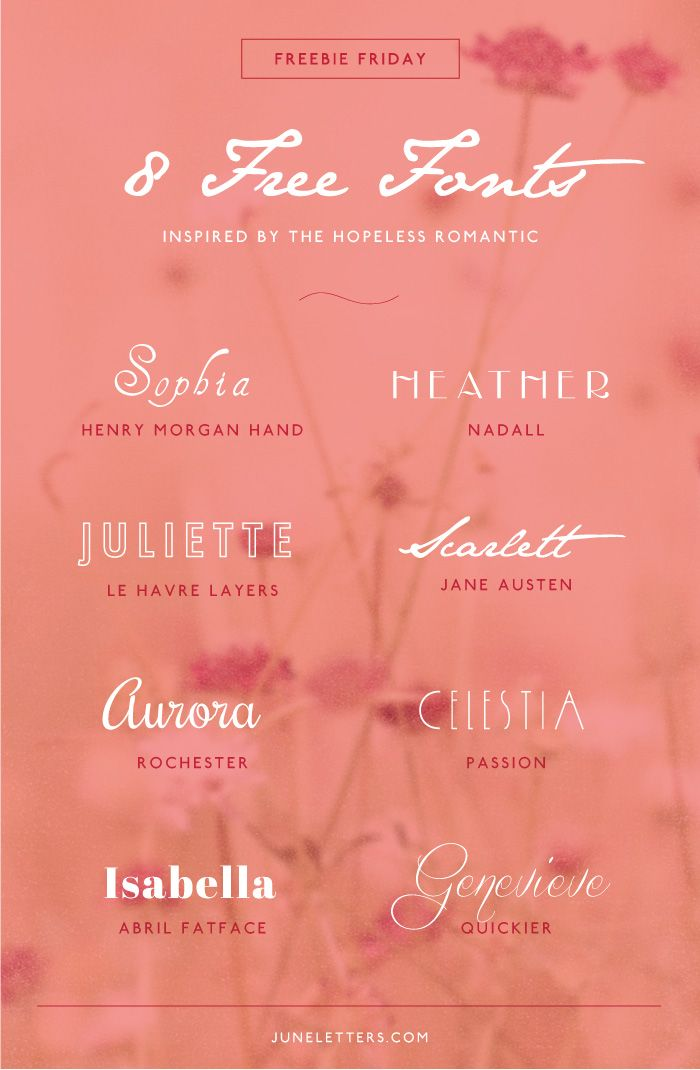 Freebie Friday: 8 Free Fonts inspired by the Hopeless Romantic — June Letters Studio