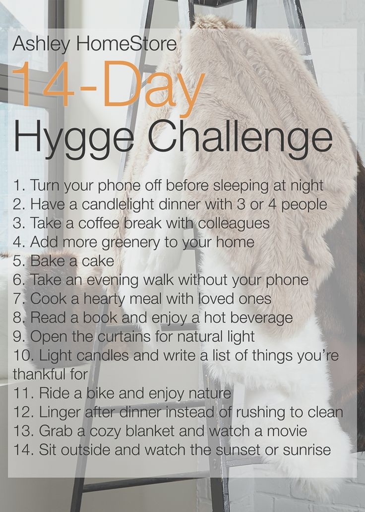 Are you ready to keep calm and hygge? If so, here's a 14-day challenge we created just for you and make sure you share your photos with us using the hashtag #MyAshleyHome on Instagram.
