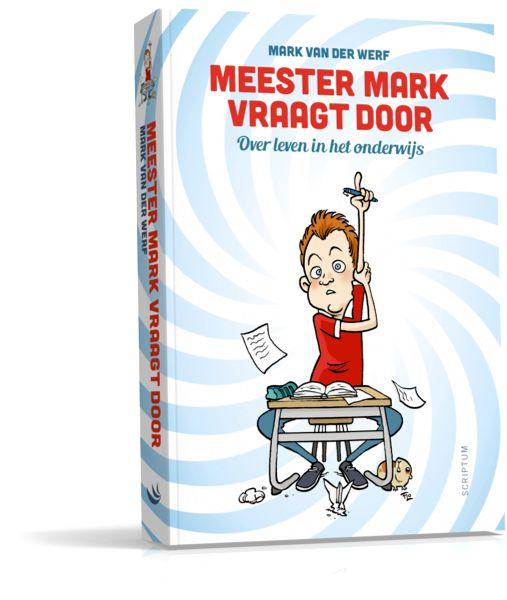 Review: Meester Mark vraagt door   Klas van juf Linda