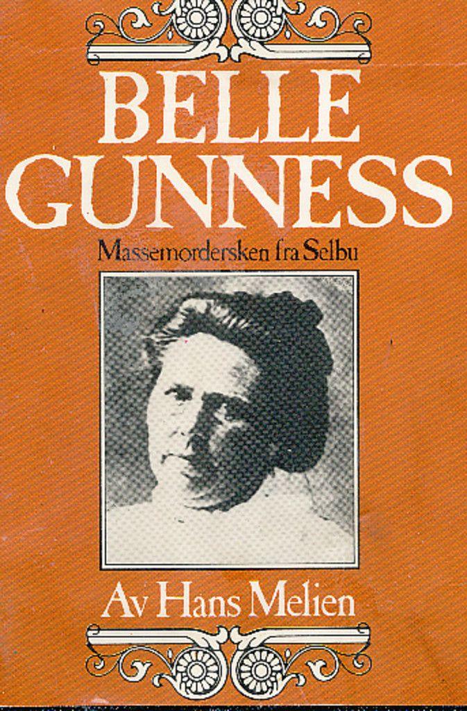 """""""Belle Gunness - massemordersken fra Selbu"""" av Hans Melien"""