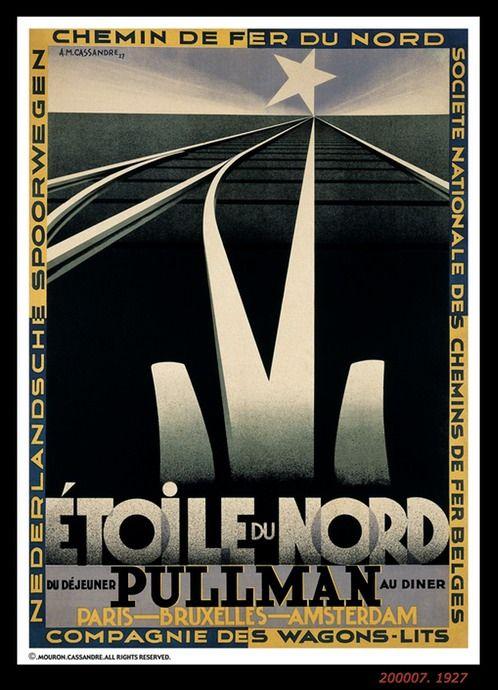 ÉTOILE DU NORD Pullman ~ Paris ~ Brussels ~ Amsterdam    ~Repinned Via Oppa Appo ~ 1927 Cassandre