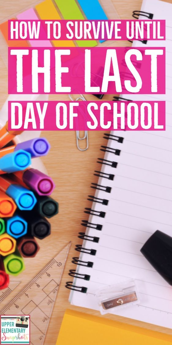 The last day of school is approaching! Here are some end of year survival tips that will keep you sane.  Read about end of school year activities, tips, and ideas.| End of the School Year Ideas | Behavior Management