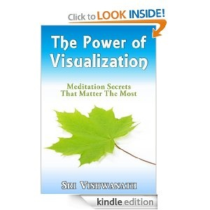 The Power of Visualization - Meditation Secrets That Matter The Most- Download it for free today www.amazon.com/dp/B0077YCAN2/Visual, Book Worth, Matter, Ebook Torrent, Power, Kindle Book, Sri Vishwanath, Ebook Sri, Meditation Secret