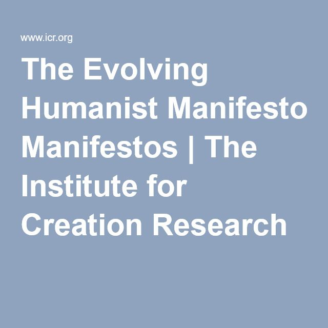 The Evolving Humanist Manifestos | The Institute for Creation Research