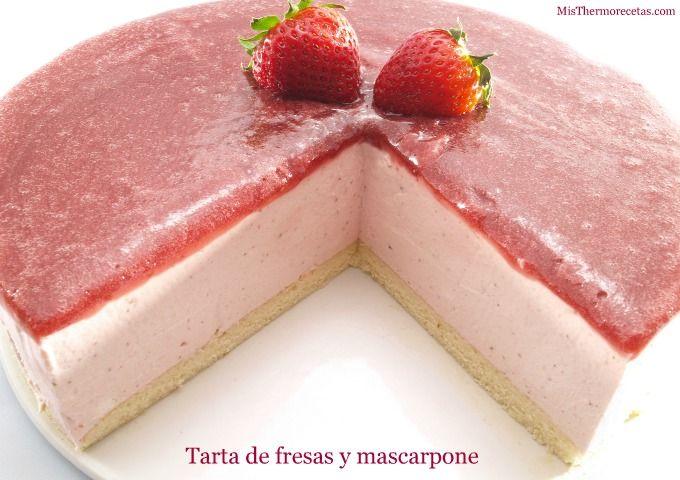 Tarta de fresas y mascarpone | Recetas Thermomix | MisThermorecetas
