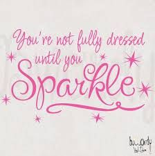 Image result for quotes about sparkles