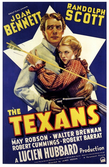 THE TEXANS - Joan Bennett - Randolph Scott - May Robson - Walter Brennan - Robert Cummings - Robert Barrat - Directed by Lucien Hubbard - Paramount - Movie Poster.