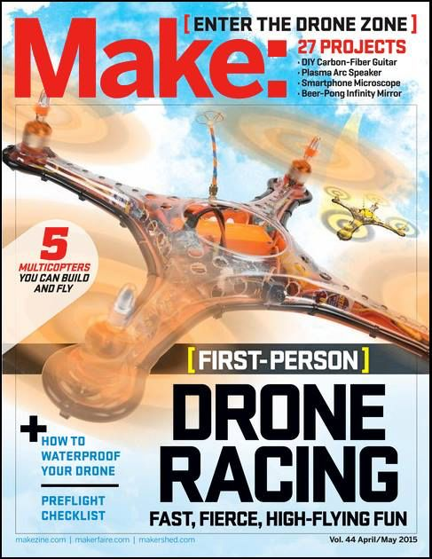 Make Magazine Cover. Another win for the Game of Drones Team!