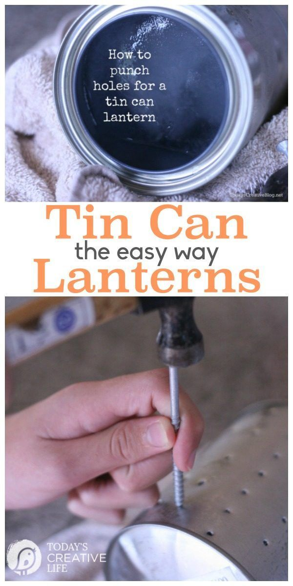 How to Make a Tin Can Lantern   Here's the secret to punching holes into a tin can for a tin can lantern, without denting your can! EASY! See more on TodaysCreativeLife.