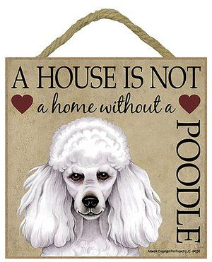 Poodle sign £8.95 at www.twowoofs.co.uk