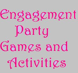 Engagement party games and activities
