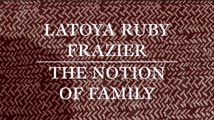 We sat down with LaToya Ruby Frazier to discuss the realization of her first book, The Notion of Family, which offers an incisive exploration of the legacy of racism and economic decline in America's small towns, as embodied by her hometown of Braddock, Pennsylvania.