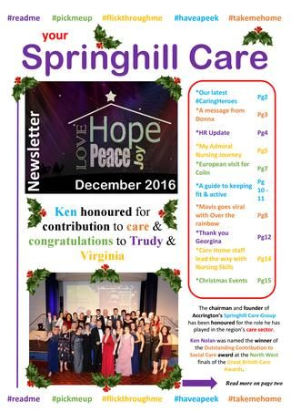 Springhill Care Group Newsletter December 2016  Our December Newsletter is available to read now - ENJOY #GreatCareNews