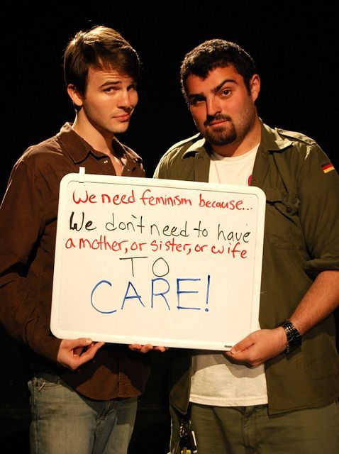 We dont need to have a mother or a sister or wife TO CARE!