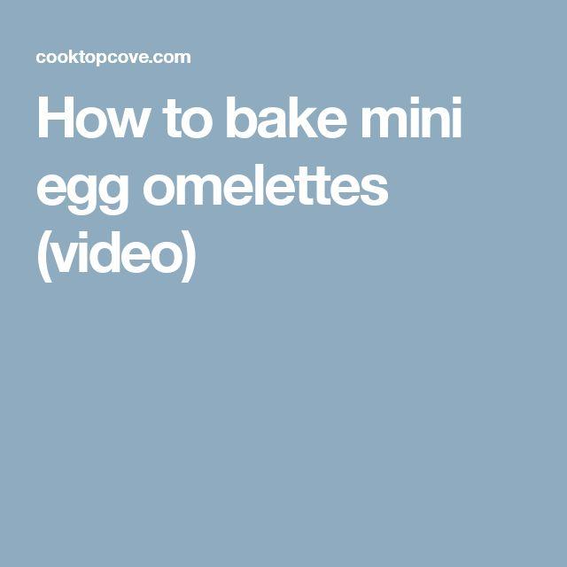 How to bake mini egg omelettes (video)