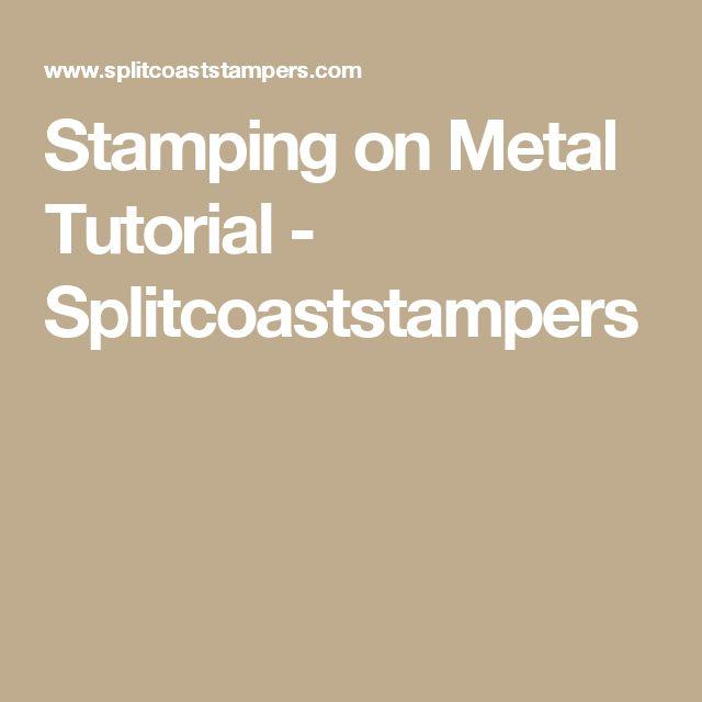 Stamping on Metal Tutorial - Splitcoaststampers