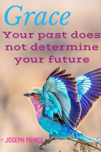 "#Grace ""Your past does not determine your future"" - Pastor Joseph Prince"