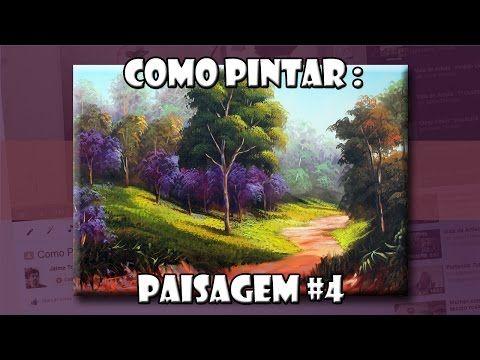 Como Pintar: Paisagem #4 ( Passo a Passo ) - YouTube