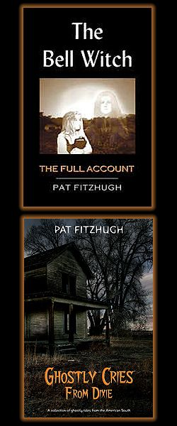The Bell Witch and Tennessee Hauntings and Ghost Stories