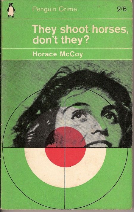 They shoot horses, don't they? book jacket via The Casual Optimist